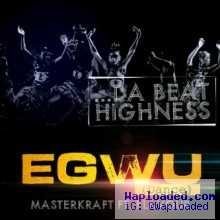 Masterkraft - Egwu Ft Flavour